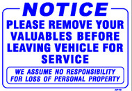 "Sign - NOTICE  Please Remove your Valuables (14in x 20"")"