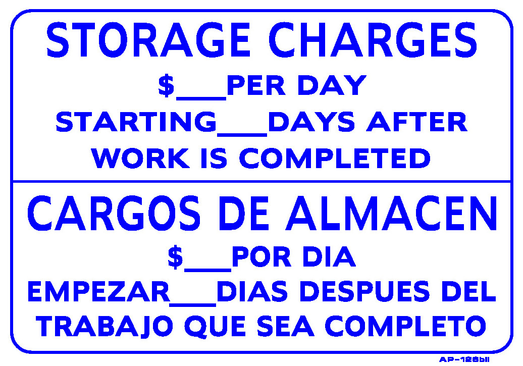"""Auto Repair Shop Signs >> Sign - Storage Charges $_____ Per Day (Bilingual) (14in x 20"""") - Emissions Depot®"""