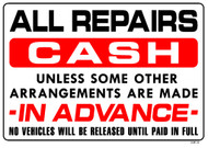 "Sign - All Repairs CASH…(14in x 20"")"