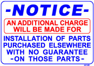 "Sign - NOTICE: An Additional Charge for Parts Purchased Elsewhere (14in x 20"")"