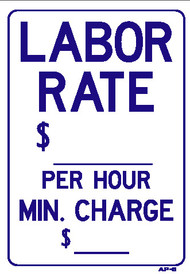 Sign - LABOR RATE $______ Per Hour Min. Charge (10in x 14in)