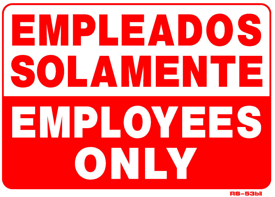 Employees Only English Spanish 10 X 14 Emissions Depot 174