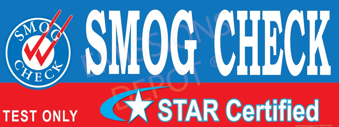 Smog Check Cost >> Smog Check   Star Certified   Test Only (Blue)   Vinyl Banner