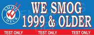 We Smog 1999 & Older   Smog Logo on Left   Test Only   Vinyl Banner