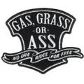 Gas, Grass or Ass Patch