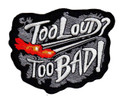 Patch - Too Loud Too Bad2