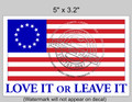 Betsy Ross LOVE IT or LEAVE IT pair of Decals