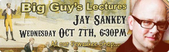 Jay Sankey Lecture