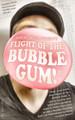 Flight of the Bubble Gum - White