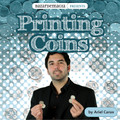 Printing Coins (Gimmick and DVD) by Ariel Carax and Bazar De Magia - DVD