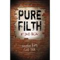 Pure Filth by David Regal - Trick