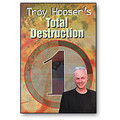 Total Destruction Vol 1 by Troy Hooser - DVD