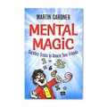 Mental Magic by Martin Gardner - Book