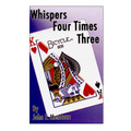 Whispers Four Times Three by John Mendoza - Trick