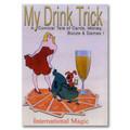 My Drink Trick by International Magic - Trick