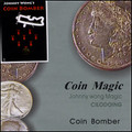 Coin Bomber (with DVD) by Johnny Wong - Trick