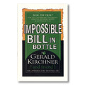 Impossible Bill In Bottle by Gerald Kirchner - Trick