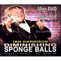 Diminishing Sponge Balls (Balls and DVD) by Ian Garrison - DVD