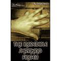 Paul Harris Presents Incredible Shrinking Finger by Dan Hauss - Trick