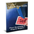 The Blue Stake (pro series Vol 5) by Wayne Rogers & Paul Romhany - Book