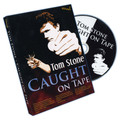 Caught On Tape by Tom Stone - DVD