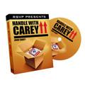Handle with Carey by John Carey and RSVP Magic - DVD