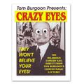 Crazy Eyes by Tom Burgoon - Trick