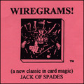 Wiregrams (Jack Of Spades) - Trick