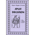 Split Decision by Kenton Knepper - Trick