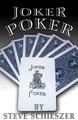 Joker Poker by Steve Schieszer
