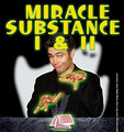 Miracle Substance I & 2
