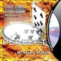 Perfect By Mark Mason (JB Magic)