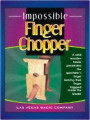 Finger Chopper - Impossible