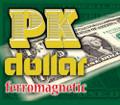 PK Dollar Bill FerroMagnetic