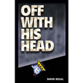Off With His Head - D. Regal