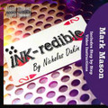 Ink-Redible By Nicholas Dakin (JB Magic)