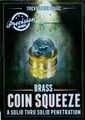 Coin Squeeze - Brass TM