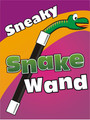 Snake Wand, Sneaky