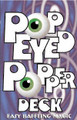 Pop Eye Popper, Blue Bicycle, Poker