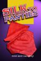 Silk to Panties