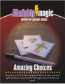 Amazing Choices