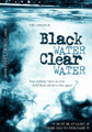 Black Water Clear Water