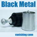 Vanishing Cane, Black - Metal