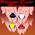 Poker Chip Polka