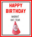 Hat Tears, Happy Birthday - MadHAT