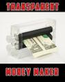 Money Maker -Transparent