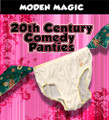 20th Century Comedy Panties - Modern