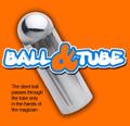 Ball & Tube
