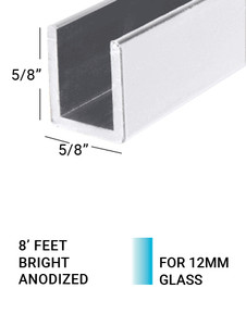 """E3US1258BA8 Bright Anodized  5/8"""" (H)X 5/8""""(W) 8 FEET for 12mm(1/2"""") Glass"""