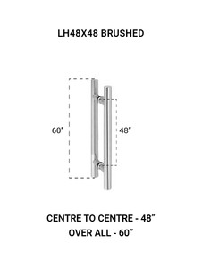 """LH48X48BS Ladder Handle 48""""X48"""" in Brushed Finish"""